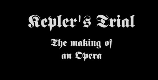 keplers trial opera